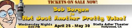 Bob Bergen One Man Show