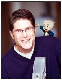 Bob Bergen with Porky Pig