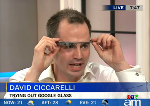 Canada's first Google Glass Explorer, David Ciccarelli, CEO and co-founder of Voices.com in London, Ontario.