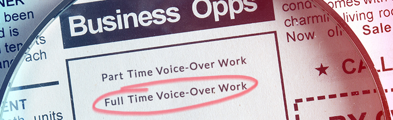Going from part-time to full-time voice-over work