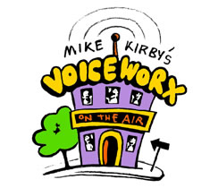 Mike Kirby's Voiceworx, Toronto