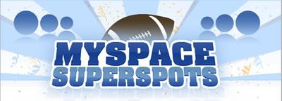 MySpace Superspots