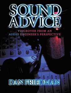 Sound Advice Voiceover book by Dan Friedman