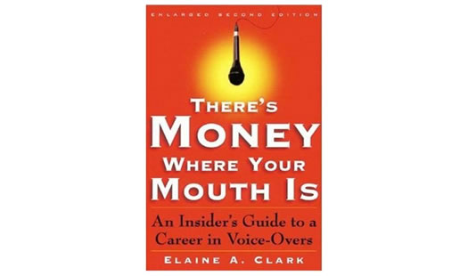 There's Money Where Your Mouth Is by Elaine A. Clark