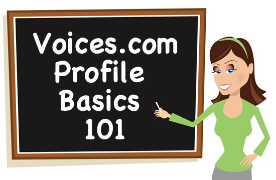 Voice Girl from Voices.com at the chalkboard writing Profile Basics 101